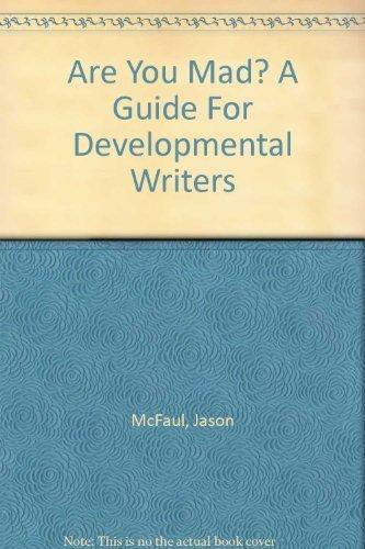 Are You Mad? A Guide For Developmental: Jason McFaul