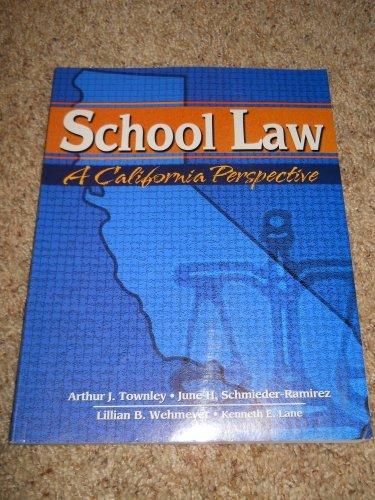 9780787286750: School Law: A California Perspective