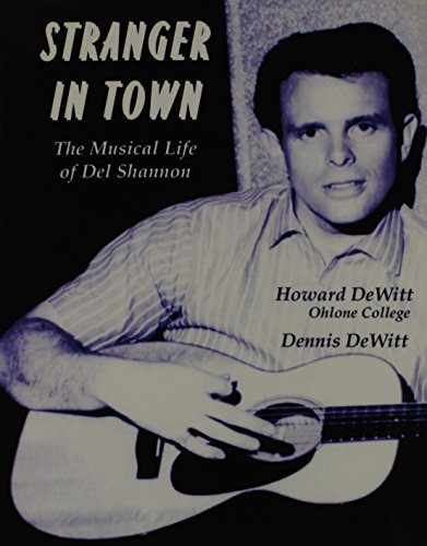 9780787288549: Stranger in Town: Musical Life of Del Shannon