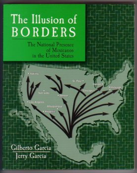 9780787289393: The Illusion of Borders: The National Presence of Mexicanos in the United States