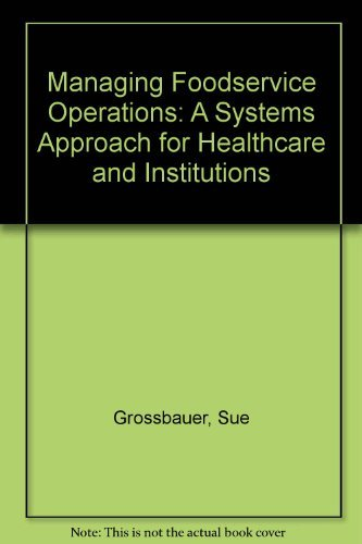 9780787290641: Managing Foodservice Operations: A Systems Approach for Healthcare and Institutions