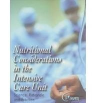 9780787290726: Nutritional Considerations in the Intensive Care Unit: Science, Rationale and Practice