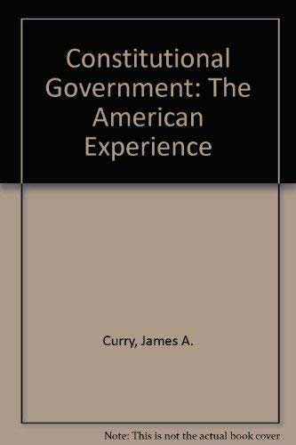 Supplement to Constitutional Government: The American Experience: Curry, Riley, Battistoni