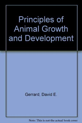 9780787291471: PRINCIPLES OF ANIMAL GROWTH AND DEVELOPMENT