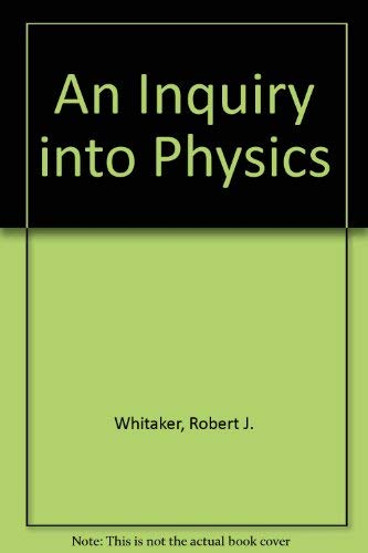 9780787293130: An Inquiry into Physics