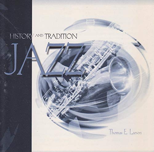 9780787293536: The History and Tradition of Jazz Cds