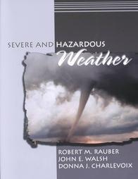 9780787294199: Severe and Hazardous Weather