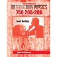 Laboratory Notes for Introductory Physics 750: 205-206: JOHN, ROLLINO