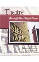 9780787295615: Theatre: Through the Stage Door