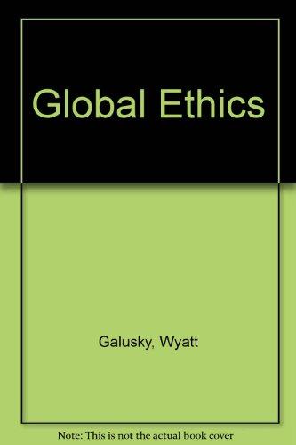 9780787298395: GLOBAL ETHICS