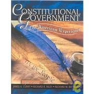 9780787298708: Constitutional Government: The American Experience
