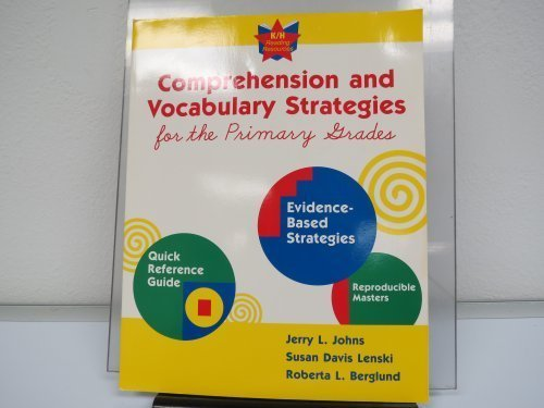 Comprehension and Vocabulary Strategies for the Primary: Jerry Johns, Susan