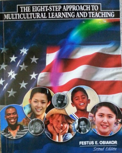 The Eight-step Approach to Multicultural Learning and Teaching: Festus E. Obiakor