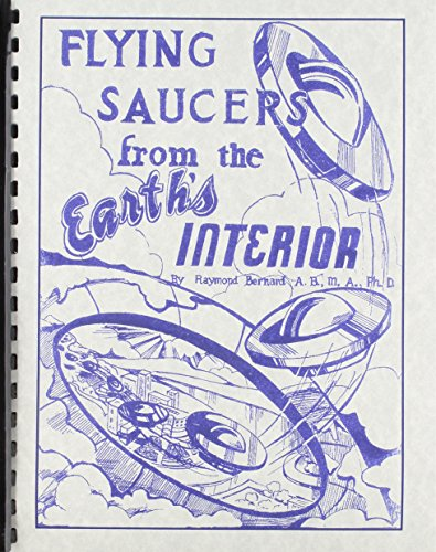 9780787300982: Flying Saucers from the Earth's Interior