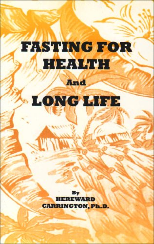 Fasting for Health and Long Life: Carrington, Hereward