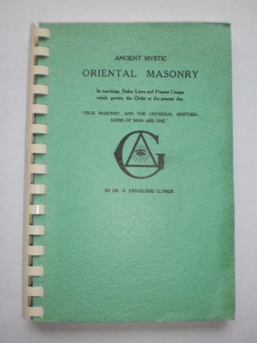 9780787301835: Ancient Mystic Oriental Masonry.