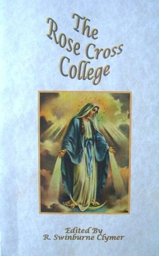 9780787301842: The Rose Cross College: A Resume of the Teachings and Proceedings of the Rose Cross College During Its Session Held in the Month of October 1916