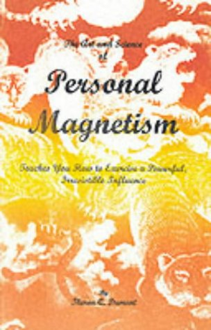 9780787303013: The Art and Science of Personal Magnetism: The Secrets of Mental Fascination