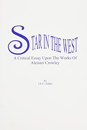 9780787303389: The Star in the West: A Critical Essay upon the Works of Aleister Crowley