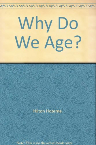 9780787304355: Why Do We Age?