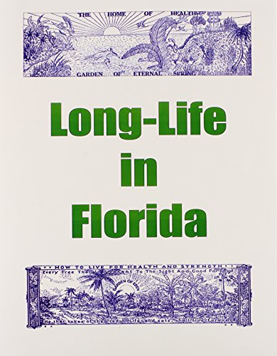 9780787304386: Long Life in Florida