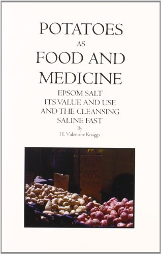 9780787305031: Potatoes As Food & Medicine: Epson Salt, Its Value & Use & the Cleansing Saline Fast