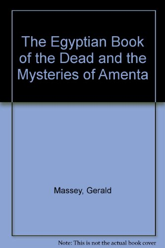9780787305833: The Egyptian Book of the Dead & the Mysteries of Amenta