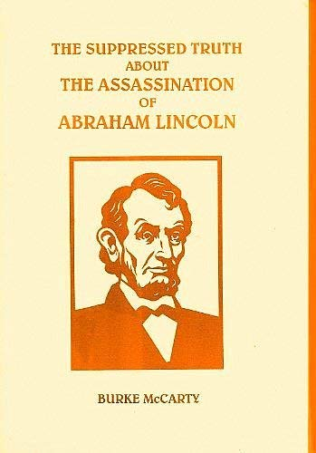 9780787305956: The suppressed truth about the assassination of Abraham Lincoln
