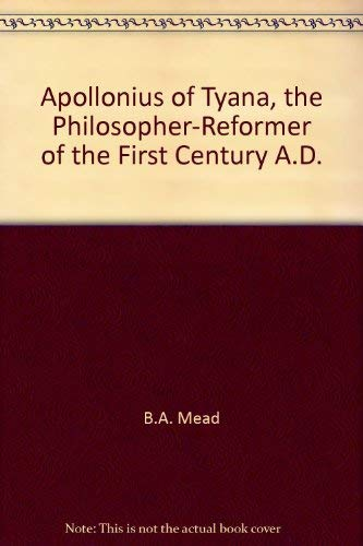 9780787306007: Apollonius of Tyana, the Philosopher-Reformer of the First Century A.D.