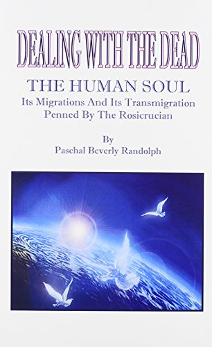 9780787306946: Dealings With The Dead; The Human Soul, Its Migrations And Its Transmigrations