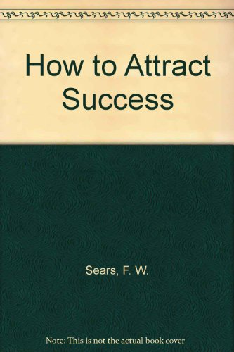 9780787307615: How to Attract Success