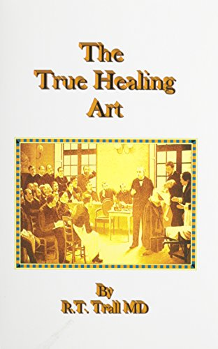 9780787308919: The True Healing Art