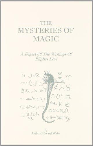 The Mysteries of Magic: Waite, Arthur Edward