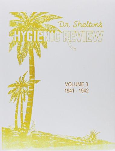9780787310387: Dr. Shelton's Hygienic Review