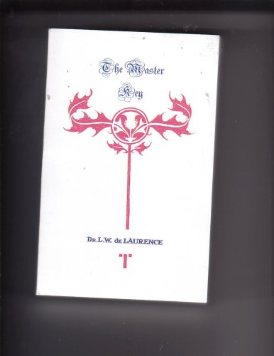 The Master Key, Second Edition: L.W. de Laurence