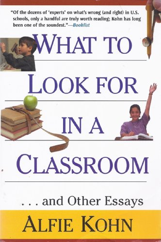 9780787528393: What to Look for in a Classroom: And Other Essays