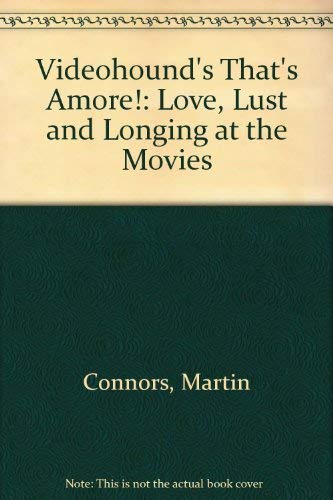 9780787600860: Videohound's That's Amore!: Love, Lust & Longing at the Movies