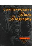 Contemporary Black Biography: Profiles from the International Black Community (Contemporary Black ...