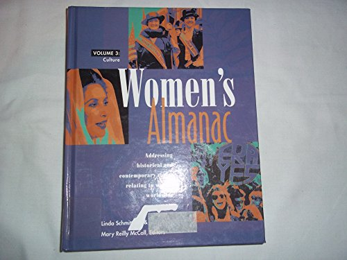 Women's almanac : volume 3 : culture: Schmittroth, Linda : McCall Mary Reilly (editors):