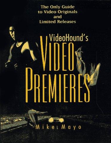 9780787608255: VideoHound's Video Premiers