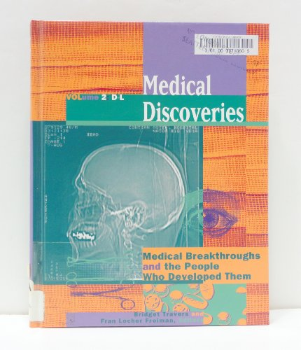 9780787608927: Medical Discoveries: Medical Breakthroughs and the People Who Developed Them: 2