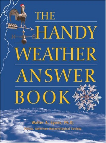 9780787610340: The Handy Weather Answer Book (The Handy Answer Book Series)
