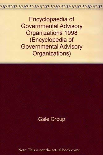 Encyclopedia of Governmental Advisory Organizations 1998: Group, Gale; Batten,