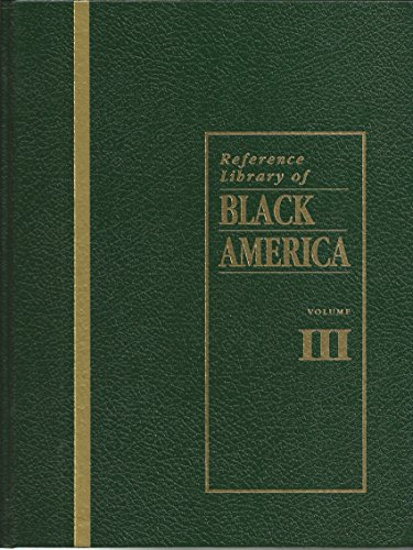 9780787615376: Reference Library of Black America, Vol. III