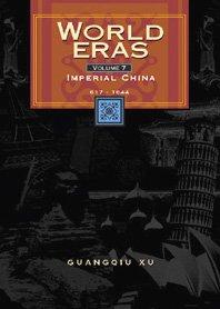 World Eras: Imperial China (617-1644): Xu, Guangqiu