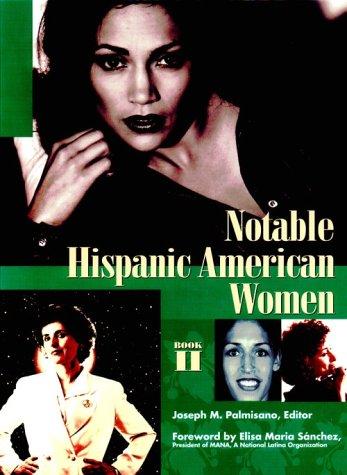 9780787620684: Notable Hispanic American Women: Book II (Bk. 2)