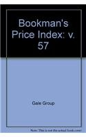 9780787621476: Bookman's Price Index: A Guide to the Values of Rare & Other Out-of-Print Books