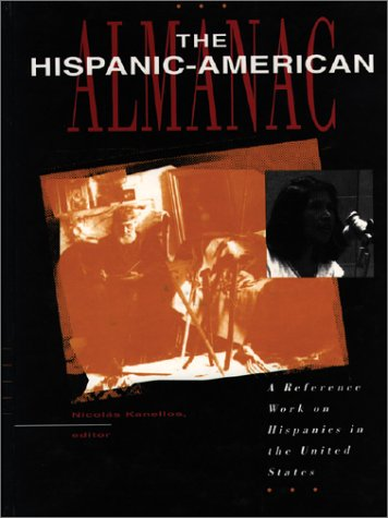 9780787625184: The Hispanic American Almanac: A Reference Work on Hispanics in the United States
