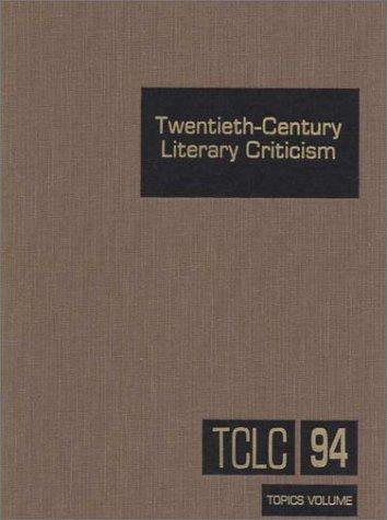 9780787627515: Twentieth-Century Literary Criticism, Vol. 94