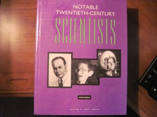 9780787627669: Notable Twentieth-Century Scientists: Supplement (v. 5)
